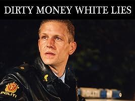 Dirty Money White Lies (English subtitled)