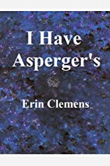 I Have Asperger's Kindle Edition