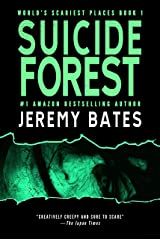 Suicide Forest: A psychological horror thriller (World's Scariest Places Book 1) Kindle Edition
