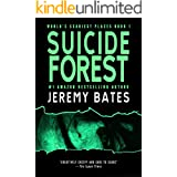 Suicide Forest: A psychological horror thriller (World's Scariest Places Book 1)