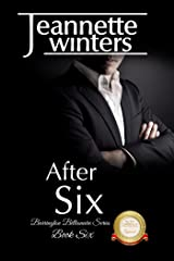 After Six: Barrington Billionaire's Series: Book Six Kindle Edition