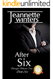 After Six: Barrington Billionaire's Series: Book Six