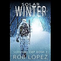 Solar Winter (Survival EMP Book 2) (English Edition)