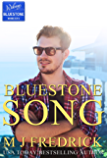Bluestone Song (Welcome to Bluestone Book 2)