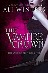 The Vampire Crown (Shadow World: The Vampire Debt series Book 5) Kindle Edition