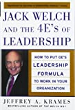 Jack Welch and the 4 E's of Leadership: How to Put