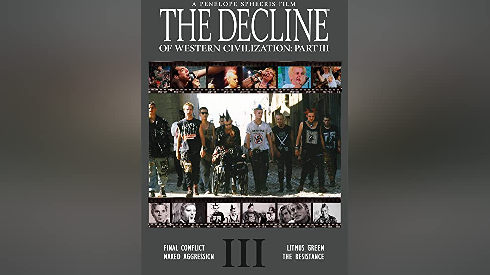 The Decline of Western Civilization: Part III