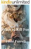 What to Kill For