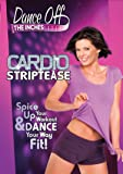 Dance off the Inches: Cardio Striptease