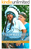 CHEROKEE BLUE: The Life of Blue Hothouse