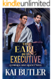 The Earl and the Executive: An Imperial Space Regency Novel