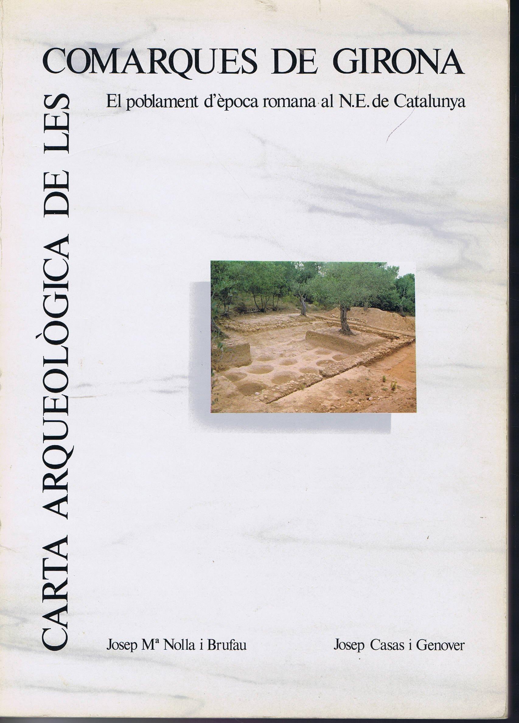 Carta Arqueologica De Les Comarques De Girona El Poblament D Epoca