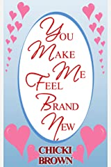 You Make Me Feel Brand New Kindle Edition