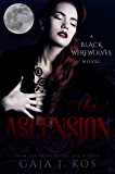 The Ascension (Black Werewolves Book 4)