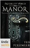 Infidelity: Manor (Kindle Worlds Novella)