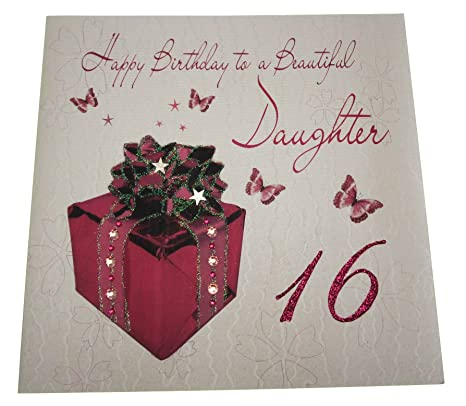 WHITE COTTON CARDS Code XLWB102 Happy Birthday To A Beautiful Daughter 16 Handmade Large 16th Card Present Amazoncouk Kitchen Home
