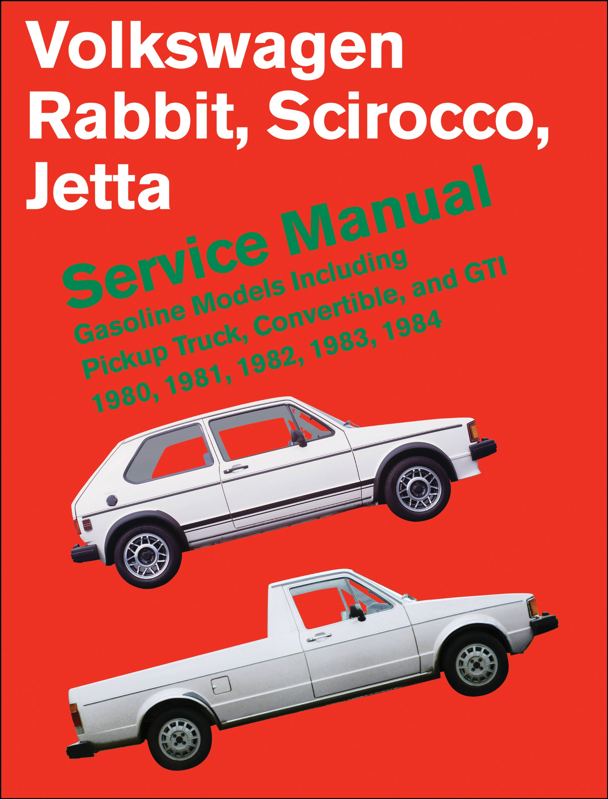 Volkswagen Rabbit Jetta Service Manual 1980-1984 Scirocco Trucks ...