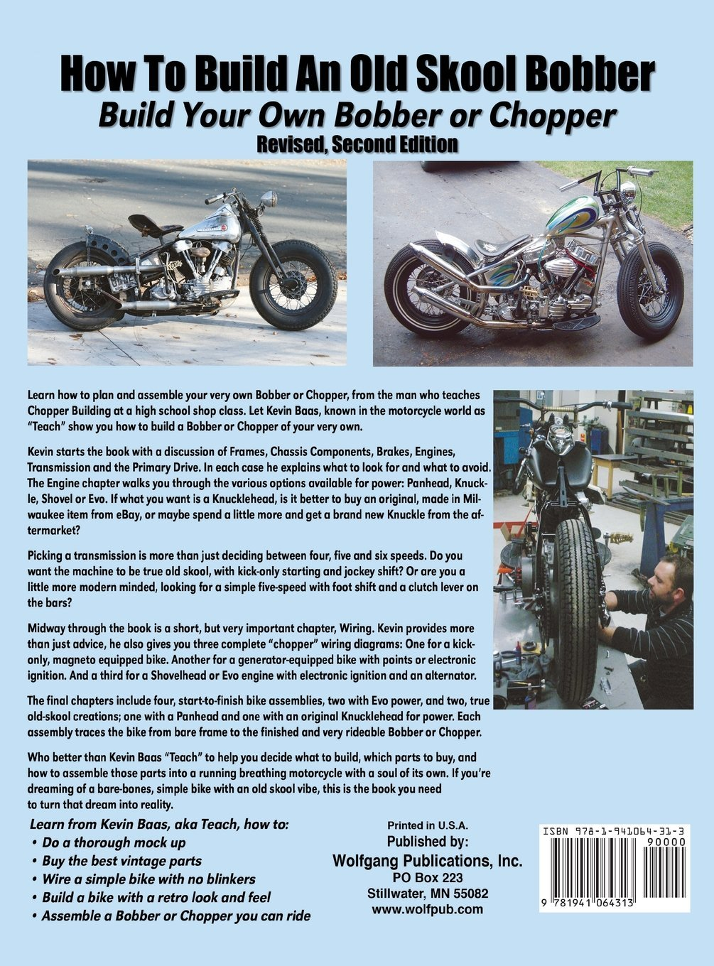 How To Build An Old Skool Bobber Your Own Or Chopper 74 Shovelhead Wiring Diagram Schematics Diagrams Kevin Baas 9781941064313 Books