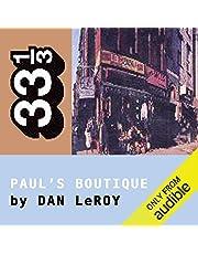 The Beastie Boys' Paul's Boutique (33 1/3 Series)