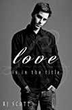 Love Is In The Title (English Edition)