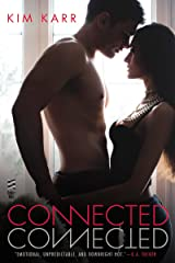 Connected (The Connections Series, Book 1) Kindle Edition