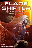 Flare Shifter (T'nari Renegades–Pleiadian Cycle, Prequel Novella)