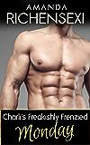 Charli's Freakishly Frenzied Monday (Billionaire Steam Book 4)