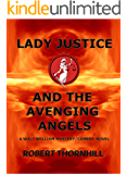 Lady Justice and the Avenging Angels (Lady Justice, Book 4)