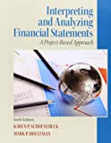 Interpreting and Analyzing Financial Statements (6th Edition)