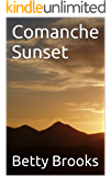 Comanche Sunset (Comanche Duo Book 2)
