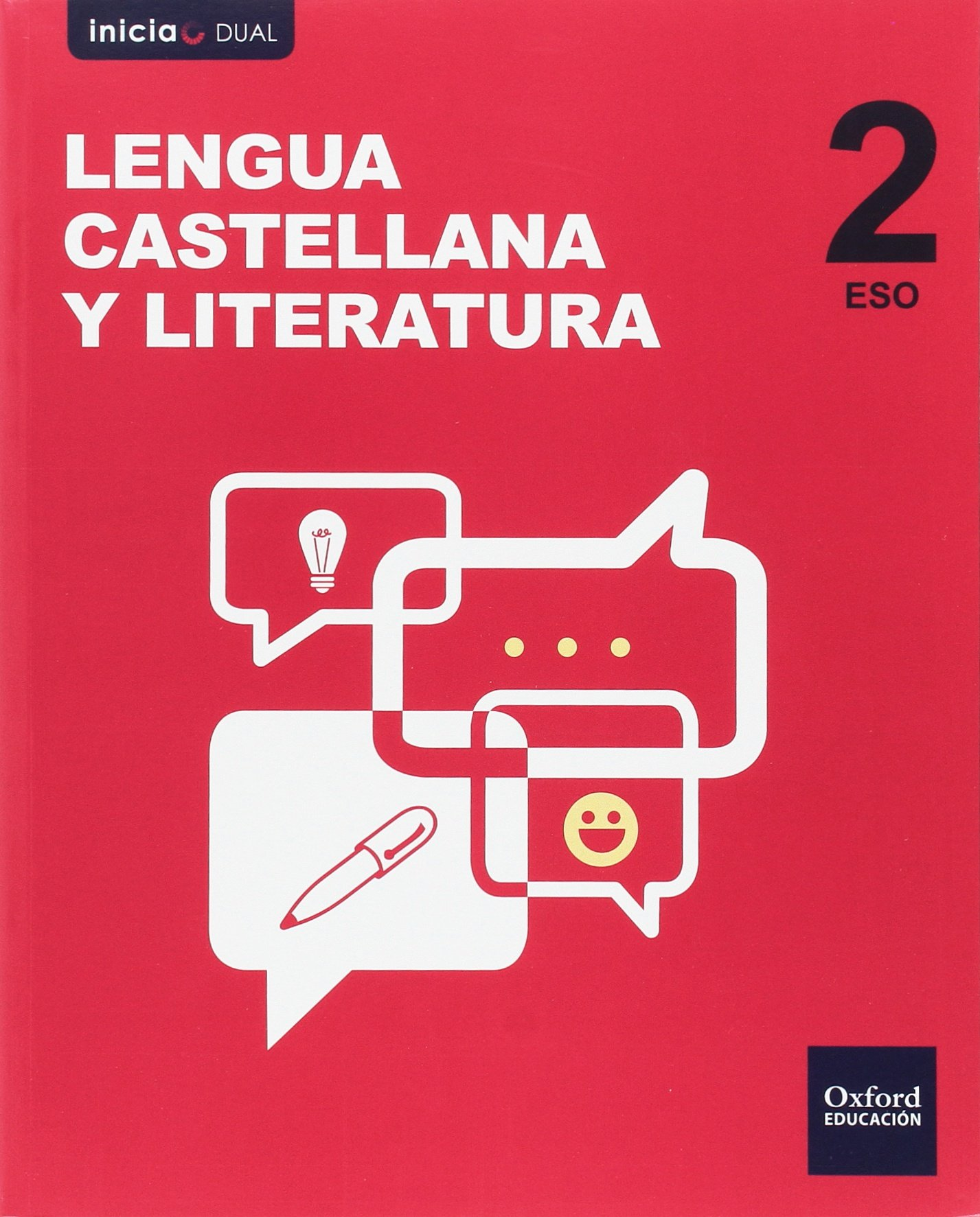 Inicia Dual Lengua Castellana y Literatura 2.º ESO. Libro del ...