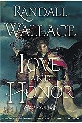 Love and Honor: A Novel Kindle Edition