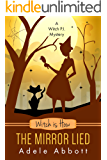 Witch is How The Mirror Lied (A Witch P.I. Mystery Book 27) (English Edition)