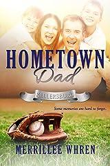 Hometown Dad (Kellersburg Book 3) Kindle Edition