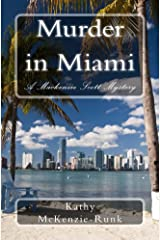 Murder in Miami (The Mackenzie Scott Mysteries Book 3)