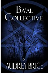 Ba'al Collective (Fourteen Tales of Thirteen Covens Book 6) Kindle Edition