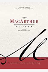 The NKJV, MacArthur Study Bible, 2nd Edition, Ebook: Unleashing God's Truth One Verse at a Time Kindle Edition