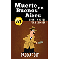 Spanish Novels: Muerte en Buenos Aires (Short Stories for Beginners A1) (Spanish Edition) book cover