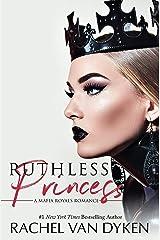 Ruthless Princess (Mafia Royals Book 1) Kindle Edition