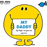 Mr Men: My Daddy (Mr. Men and Little Miss Picture Books)