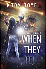 When They Fell (When They Came Book 3) Kindle Edition