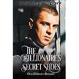 The Billionaire's Secret Shoes: Clean Billionaire Romance