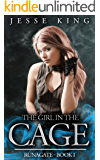 The Girl in the Cage (Runagate Book 1)