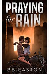 Praying for Rain (The Rain Trilogy Book 1) Kindle Edition