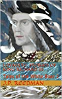 Loyaulte: Stories Of King Richard III: Tales Of