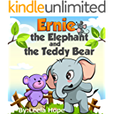 Ernie The Elephant And The Teddy Bear: Children's Book for early readers