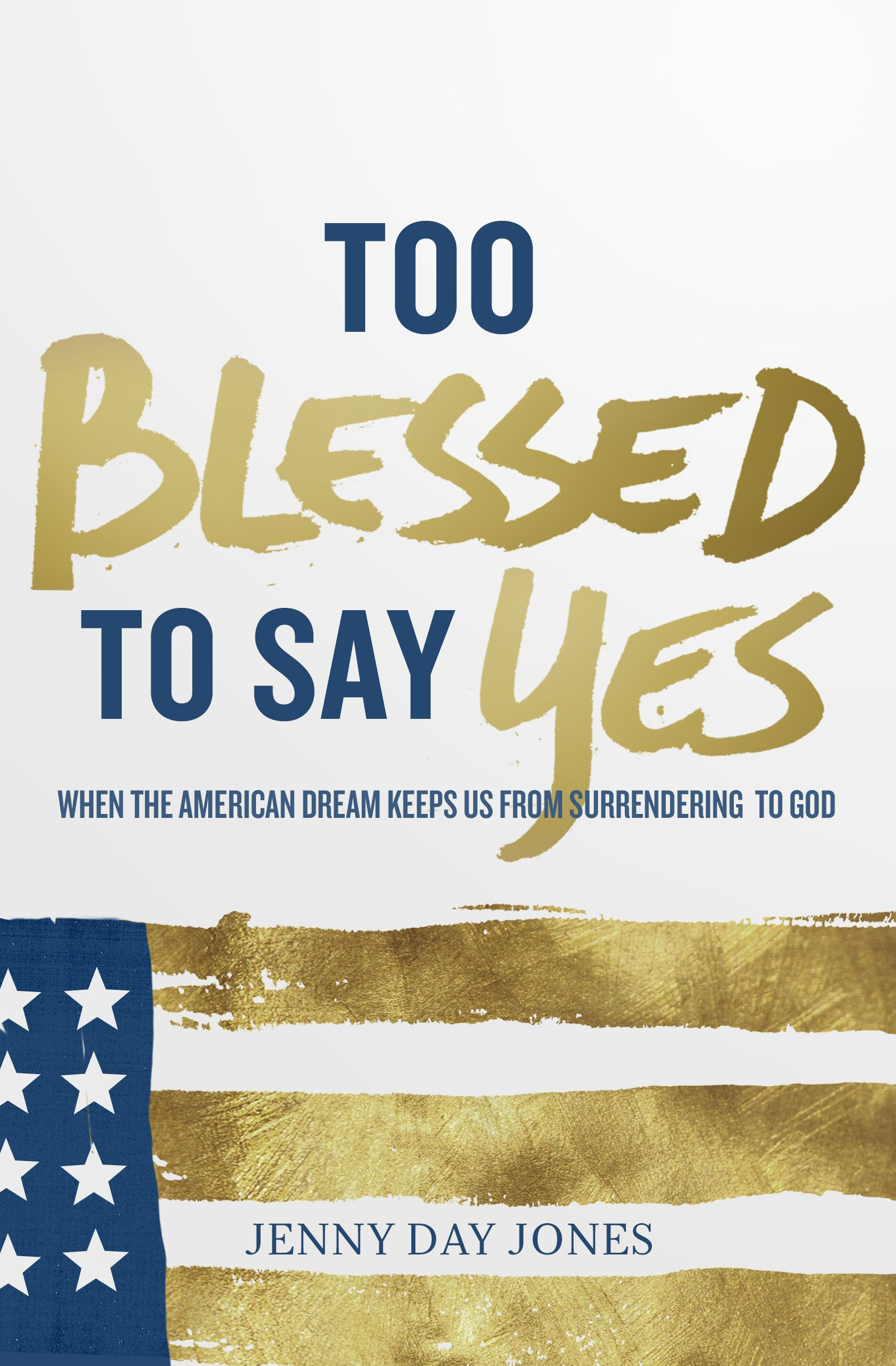 Too Blessed to Say Yes PDF