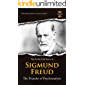 SIGMUND FREUD: The Founder of Psychoanalysis. The Entire Life Story. Biography, Facts & Quotes (Great Biographies Book 3) (English Edition)