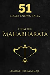 51 Lesser Known Tales from The Mahabharata Kindle Edition