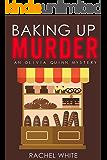 Baking Up Murder (An Olivia Quinn Mystery)
